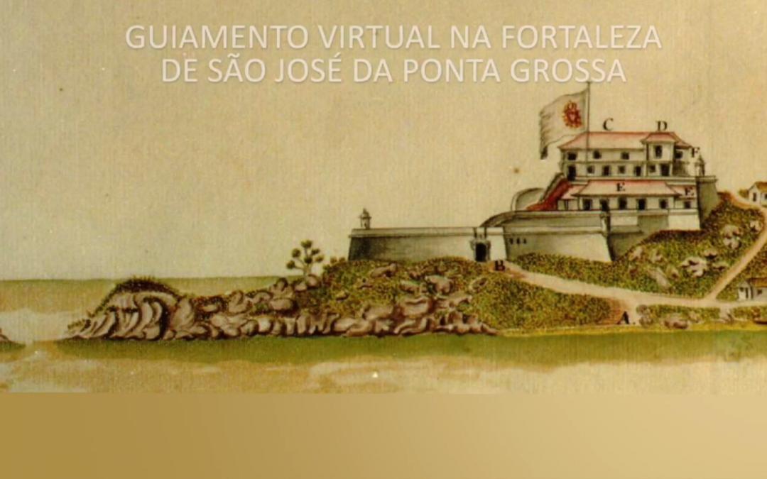 Visita virtual com acessibilidade na Fortaleza de São José da Ponta Grossa